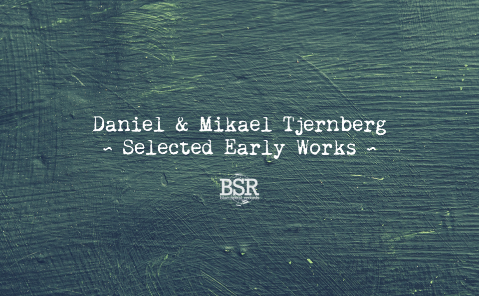 Selected Early Works, out now